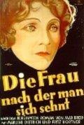 Die Frau, nach der man sich sehnt is the best movie in Frida Richard filmography.