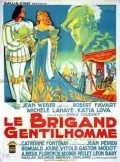 Le brigand gentilhomme - movie with Michel Vitold.
