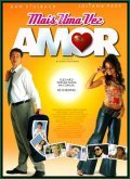 Mais Uma Vez Amor is the best movie in Juliana Paes filmography.