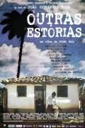 Outras Estorias is the best movie in Antonio Calloni filmography.