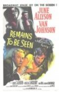 Remains to Be Seen - movie with Louis Calhern.