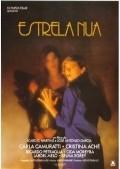 Estrela Nua is the best movie in Selma Egrei filmography.