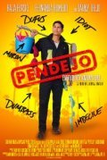 Pendejo - movie with Danny Trejo.