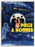 Piege a hommes - movie with Rachel Devirys.