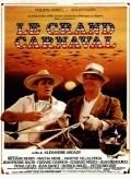 Film Le grand carnaval.