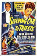 Sleeping Car to Trieste - movie with Albert Lieven.
