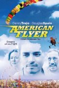 American Flyer - movie with Danny Trejo.