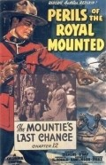 Perils of the Royal Mounted - movie with Kenneth MacDonald.