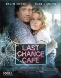 Last Chance Cafe - movie with Kate Vernon.