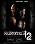 The Mannsfield 12 - movie with Stacy Haiduk.