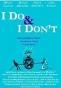 I Do & I Don't - movie with Jane Lynch.