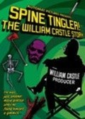 Spine Tingler! The William Castle Story is the best movie in Djon Bedem filmography.