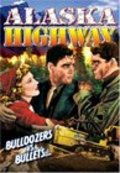 Alaska Highway - movie with Edward Earle.