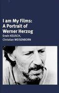 Was ich bin, sind meine Filme is the best movie in Werner Herzog filmography.