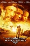 Ranchero - movie with Danny Trejo.