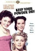 Keep Your Powder Dry - movie with Agnes Moorehead.