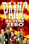 Panic in Year Zero! film from Ray Milland filmography.