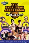 Seus Problemas Acabaram!!! is the best movie in Juliana Paes filmography.