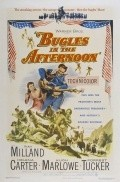 Bugles in the Afternoon - movie with Ray Milland.
