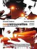 Nos retrouvailles - movie with Jacques Spiesser.