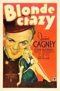 Blonde Crazy - movie with Louis Calhern.