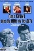 Ohne Krimi geht die Mimi nie ins Bett is the best movie in Ann Smyrner filmography.