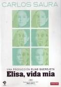 Elisa, vida mia is the best movie in Norman Briski filmography.