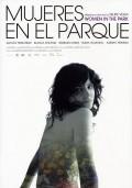 Mujeres en el parque is the best movie in Josean Bengoetxea filmography.