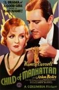 Child of Manhattan is the best movie in Buck Jones filmography.