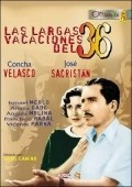 Las largas vacaciones del 36 is the best movie in Analia Gade filmography.