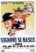 Signori si nasce is the best movie in Peppino De Filippo filmography.