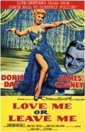 Love Me or Leave Me film from Charles Vidor filmography.
