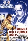 Murio hace quince anos - movie with Jose Manuel Martin.