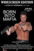 Born Into Mafia is the best movie in Holiday Hadley filmography.