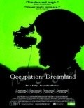 Occupation: Dreamland film from Ian Olds filmography.