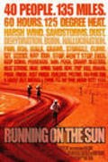 Running on the Sun: The Badwater 135 is the best movie in Ben Jones filmography.