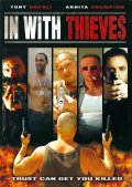 In with Thieves is the best movie in Ezra Epwell filmography.