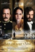 Arrancame la vida is the best movie in Daniel Gimenez Cacho filmography.