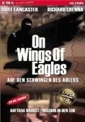 On Wings of Eagles  (mini-serial) - movie with Burt Lancaster.