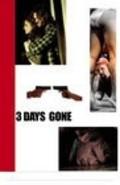 3 Days Gone is the best movie in Patrick J. Adams filmography.