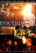 Eviction - movie with Cillian Murphy.