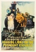 Roaring Lions on the Midnight Express film from Henry Lehrman filmography.