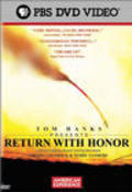 Return with Honor - movie with Tom Hanks.