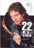 22, el loco film from Rodolfo Antunes filmography.