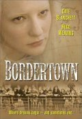 Bordertown - movie with Ray Barrett.