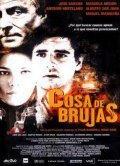 Cosa de brujas - movie with Manuel Manquina.