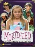 Mortified is the best movie in Maia Mitchell filmography.
