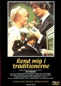 Rend mig i traditionerne is the best movie in Bodil Kjer filmography.