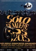 Solo se muere dos veces is the best movie in Narciso Ibanez Menta filmography.