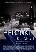 Helsinki, ikuisesti is the best movie in Susanna Haavisto filmography.